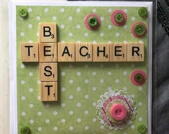 Handmade scrabble best teacher card