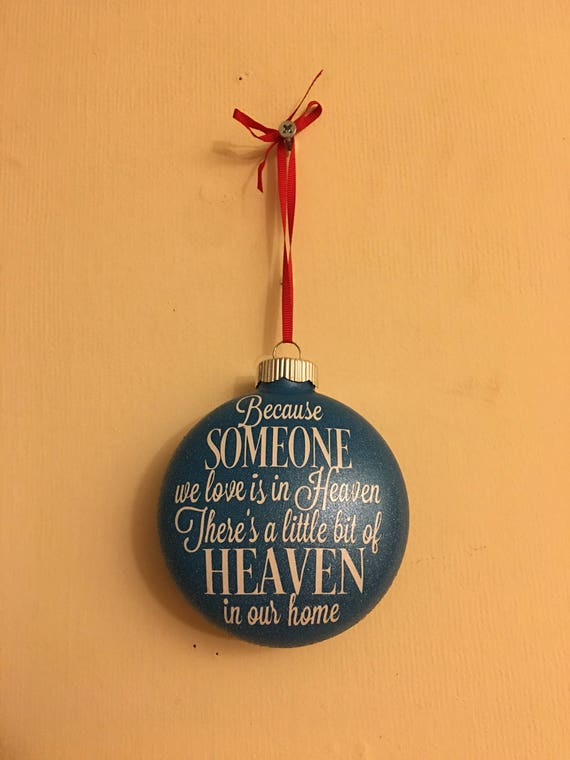 Christmas Ornament honoring lost loved one
