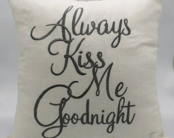 Pillow Covers Embroidered Always Kiss Me Goodnight Decorative Pillowcase Gifts for Husband wife, couple wedding valentine pillow