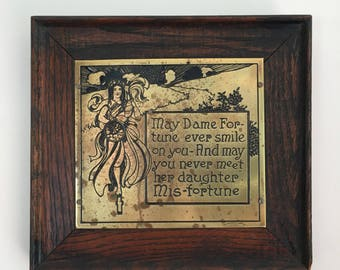 Brass Dame Fortune Motto Plaque c. 1902 Arts & Crafts Wharff-Eaton Co. Mission Oak