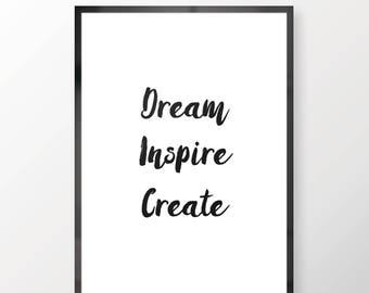 Dream Inspire Create Wall Print - Wall Art, Bedroom Print, Minimalist Print, Inspire Print, Personal Print, Home Decor