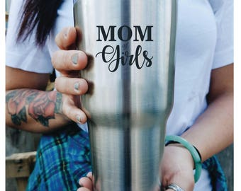 Custom Engraved Tumbler with lid Mom Of Girls PERSONALIZED Gift Idea etched yeti style stainless steel birthday gift for women baby shower