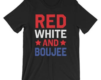 Red, White, and Boujee T-Shirt