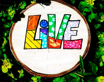 LIVE HAPPY - Hand Painted Wood, Natural Wood Decor, Original Gifts, Art Deco Wood Slice, Tray for Wine Glasses Bottle Food Wood Slice
