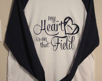 My heart is on that field long sleeve (size large) Navy and white