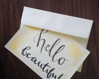 "Original Watercolor Greeting card and Envelope, Blank Inside, 5x7, ""Hello Beautiful"""