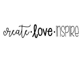 Create Love Inspire | Laptop Decal | Vinyl Decal | Teacher Decal
