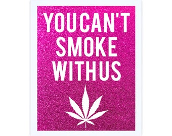 Mean Girls Weed Sign