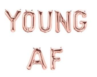 YOUNG AF Rose Gold Foil Letter Balloons