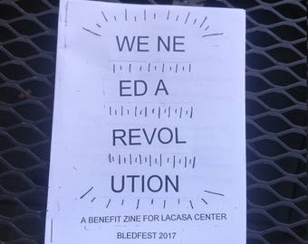 We Need A Revolution - a benefit zine for LACASA Center
