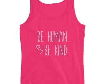 Be Human Be Kind Ladies' Tank