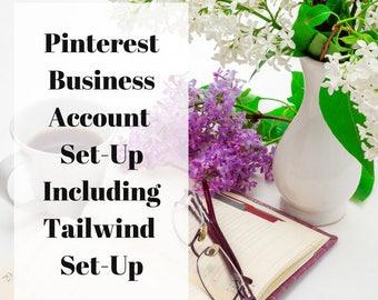 Pinterest Business/Tailwind Account Set-Up| Account Set Up| Pinterest| Tailwind| Business