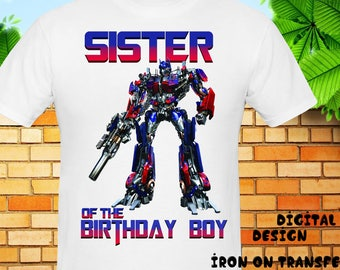 Sister, Transformers Iron On Transfer, Transformers Birthday Shirt, Transformers Instant Download, Digital File Only