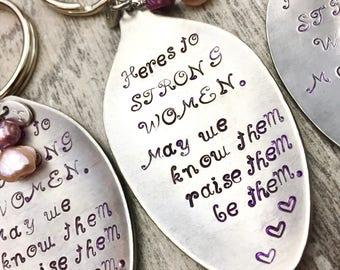 Here's To Strong Women... Stamped Spoon Keychain With Freshwater Pearls