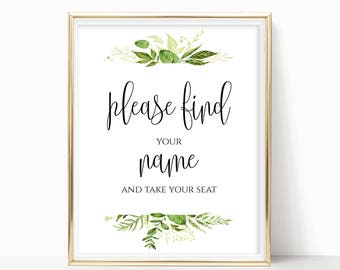 Printable Find Your Name and Take Your Seat Sign Table Sign Party Sign Reception Sign Seating Sign Instant Download 8x10, 5x7, 4x6 Greenery