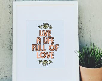 Live a Life Full of Love Hand Lettered Wall Art