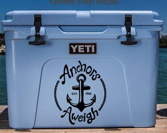 Anchors Aweigh Decal, Yeti Cooler Decals, Yeti Cooler Stickers, Anchor Aweigh, Anchor Aweigh Sticker, Yeti Decals, Yeti Stickers, Anchor