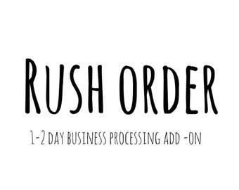 Rush My Order!  Add On