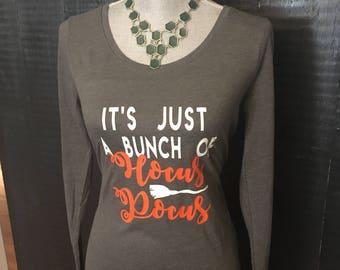 It's just a bunch of Hocus Pocus Halloween Long Sleeve T-Shirt