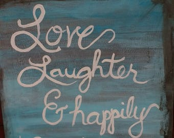 Love, Laughter & Happily Ever After Romantic Painting | Free Shipping