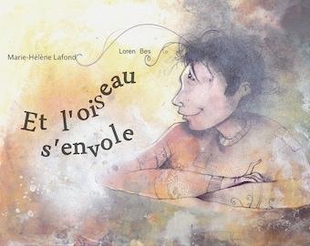 Children book illustrated - and the bird flies...