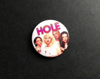 1990s 'Hole' Button Pin Badge