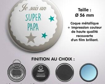 "Mirror, bottle opener or Magnet ""Super Dad"" - Turquoise color"
