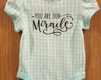 Our miracle infant girls onesie