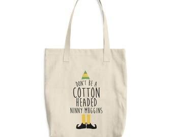 Cotton Headed Ninny Muggins Cotton Tote Bag