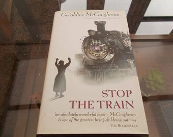 hb dj 1st edition Stop the Train geraldine Mccaughrean