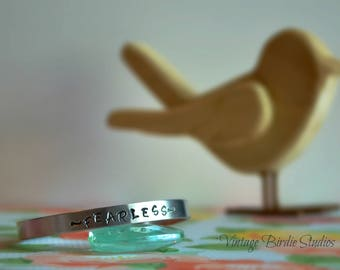 Fearless ~ Cuff ~ Bracelet ~ Made to Order