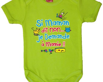 """IF MOM SAYS NO,"" LIME BABY BODYSUIT AP106"