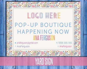 Yard sign; Paisley-yard sign for your Pop Up Shop Boutique Parties Invitations Banner. Digital File