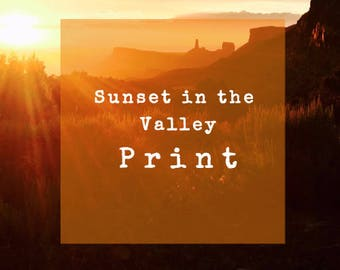 Limited Edition 8 X 10 Print of the Sunset in Castle Valley, Utah