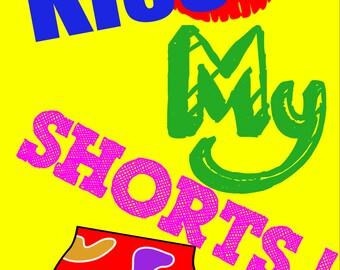 Kiss My Shorts - Poster (1729 x 2580)