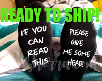Valentines Day Gift For Him, Gift For Boyfriend, If you can read this, please give me some head socks, Adult Themed Gift, Funny Men's Socks