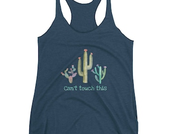 Can't touch this cactus Women's tank top