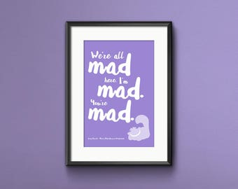 Alice in Wonderland, Lewis Carroll, Alice in Wonderland Print, Alice in Wonderland Quote, Alice Print, Alice Gift, Gift for a Friend