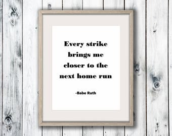 Babe Ruth Quote, Wall Art Print, Black and White Home Decor, Printable Digital Download, Poster Print