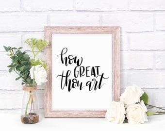 Digital Print- How Great Thou Art