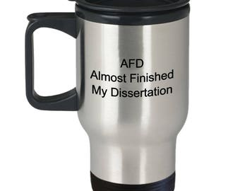 student gifts, phd gift, student gift, funny coffee mug, doctorate mug, phd student, doctorate degree, dissertation, student gift ideas