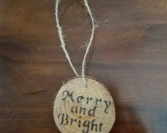 """Christmas Ornament """"Merry and Bright"""""""