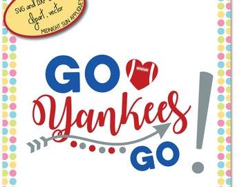New York Yankees SVG,DXF,clipart, go yankees go svg, yankees cut file, yankees vinyl cut, sport svg, football svg, for cricut, silhouette