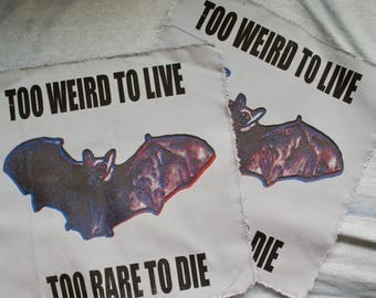 Too Weird to Live, To Weird Die Back Patch