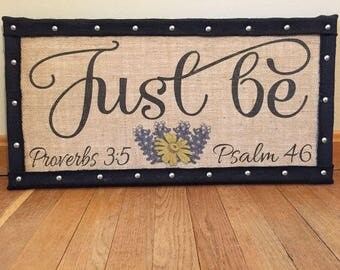 Just Be (with scripture)