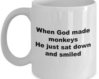 Funny Monkeys Mug - He Just Sat Down And Smiled