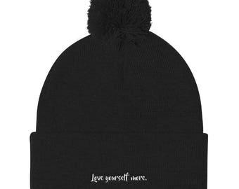 Love Yourself More Pom Pom Knit Cap