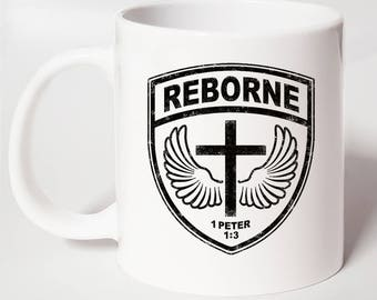 REBORNE ~ Christian Coffee Mug ~ Christian Gift Mug ~ Christian Army Mug ~ Christian Gift For Him ~ Bible Verse Mug ~ Christian Military Mug