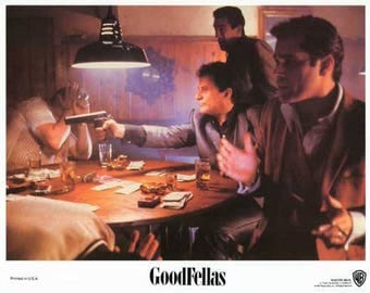 GoodFellas (1990) movie poster 11 x 14 Joe Pesci Tommy shoots Spider Martin Scorsese Robert De Niro Ray Liotta Lorraine Braco Paul Sorvino