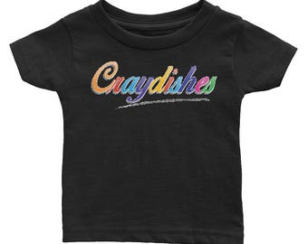 Craydishes Infant Tee